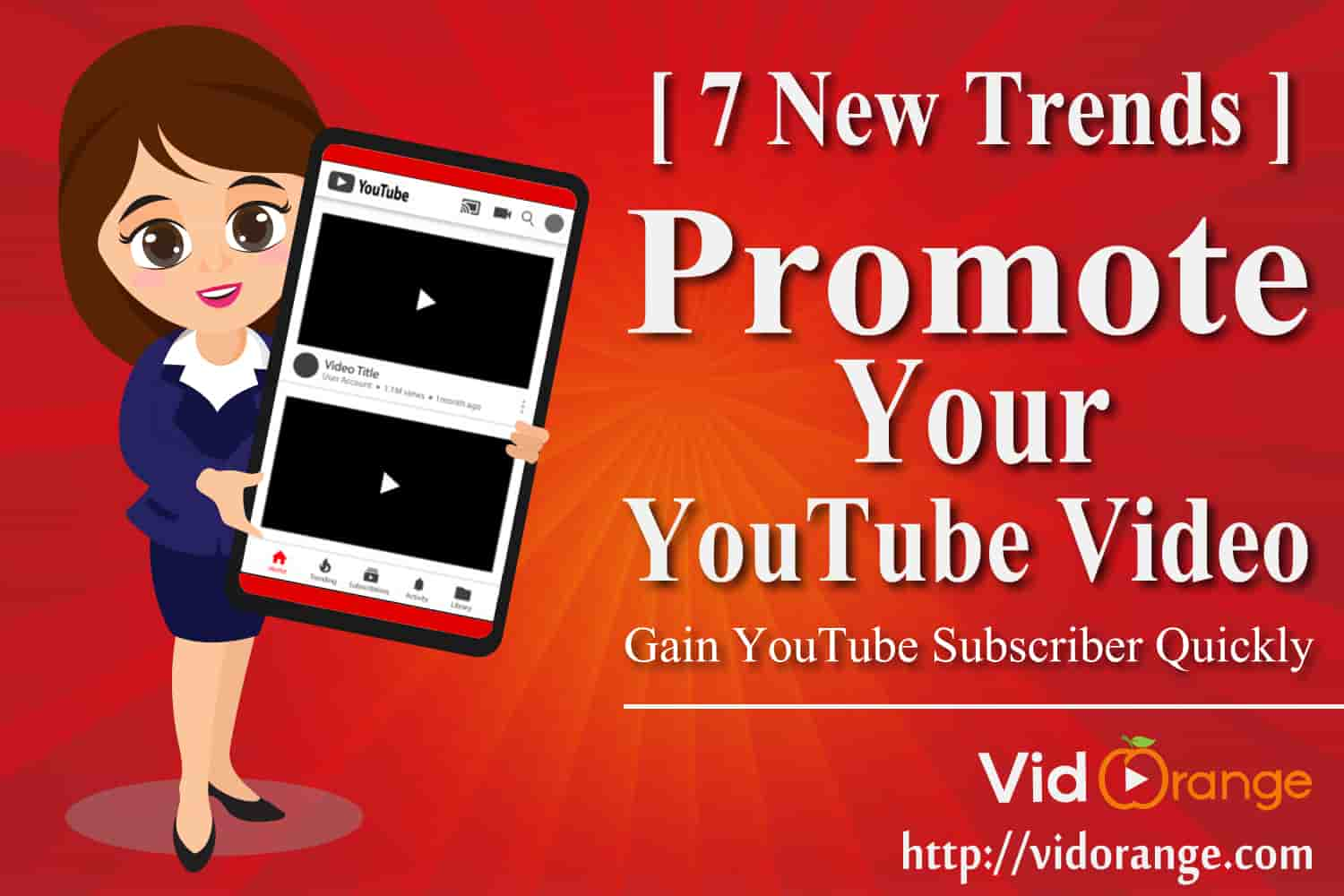 [ 7 New Trends ] to Promote Your YouTube Video | Gain YouTube Subscriber Quickly