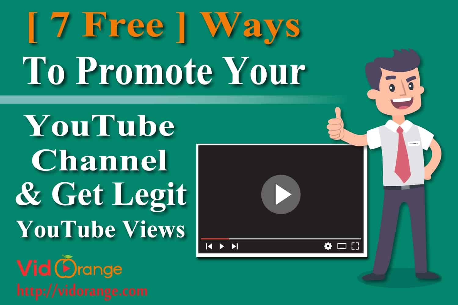[ 7 Free ] Ways to Promote Your YouTube Channel & Get Legit YouTube Views