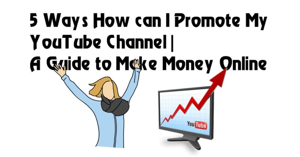 How can I Promote My YouTube Channel