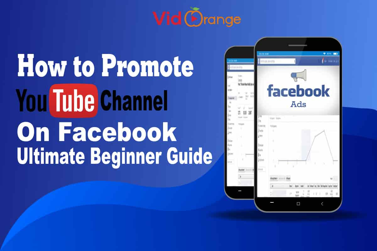 How to Promote YouTube Channel on Facebook- Ultimate Beginner Guide