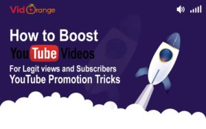 How to Boost YouTube Videos for Legit views and Subscribers|YouTube Promotion Tricks